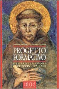 Copertina di 'Progetto formativo dei frati minori cappuccini italiani'