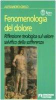Fenomenologia del dolore - Alessandro Greco