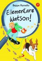 Elementare Watson! - Beppe Ramello