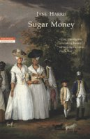 Sugar money - Harris Jane