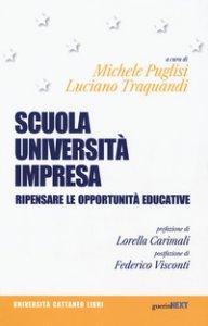 Copertina di 'Scuola, università, impresa. Ripensare le opportunità educative'