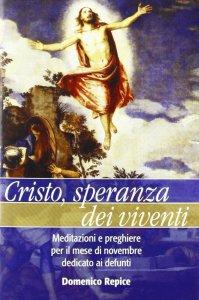 Copertina di 'Cristo speranza dei viventi'