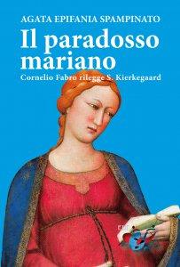 Copertina di 'Il paradosso mariano'