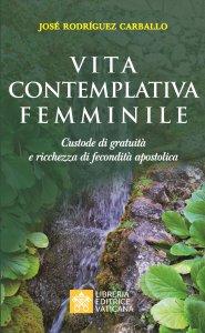 Copertina di 'Vita contemplativa femminile'
