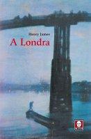 A Londra - Henry James