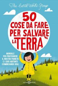 Copertina di '50 cose da fare per salvare la Terra'