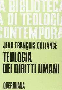 Copertina di 'Teologia dei diritti umani (BTC 064)'