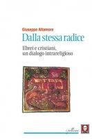 Dalla stessa radice - Giuseppe Altamore