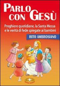 Copertina di 'Parlo con Gesù - rito ambrosiano'