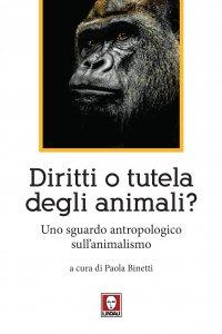 Copertina di 'Diritti o tutela degli animali?'