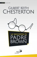 La saggezza di padre Brown - Gilbert K. Chesterton