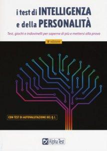 Copertina di 'I test di intelligenza e della personalità'