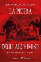 lA Pietra degli alchimisti - Francesco Giacovazzo