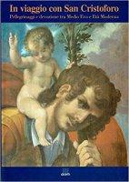 In viaggio con san Cristoforo - L. Mozzoni
