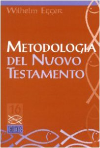 Copertina di 'Metodologia del Nuovo Testamento. Introduzione allo studio scientifico del Nuovo Testamento'