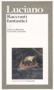 Copertina di 'Racconti fantastici. Testo greco a fronte'
