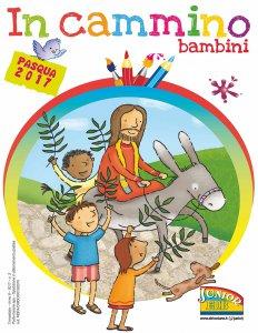 Copertina di 'In cammino Pasqua 2017. Bambini'