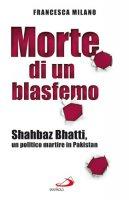 Morte di un blasfemo - Milano Francesca