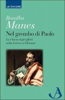 Nel grembo di Paolo - Rosalba Manes