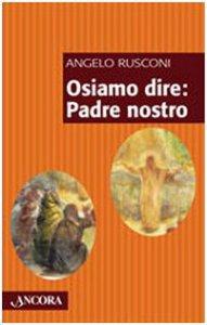 Copertina di 'Osiamo dire: Padre Nostro'