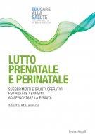 Lutto prenatale e perinatale - Marta Malacrida