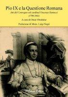 Pio IX e la questione romana. Atti del Convegno sul cardinal Vincenzo Santucci (1796-1861)