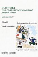 Studi storici nel centenario dell'Associazione Nazionale Alpini