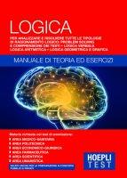 Logica - Manuale di teoria ed esercizi - Ulrico Hoepli