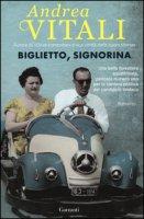 Biglietto, signorina - Vitali Andrea