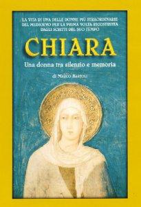 Copertina di 'Chiara. Una donna tra silenzio e memoria'
