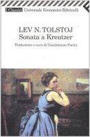 Sonata a Kreutzer - Tolstoj Lev