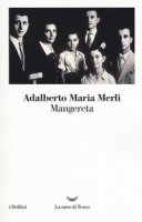 Mangereta - Merli Adalberto Maria
