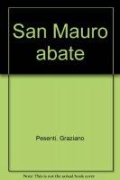 San Mauro abate - Pesenti Graziano