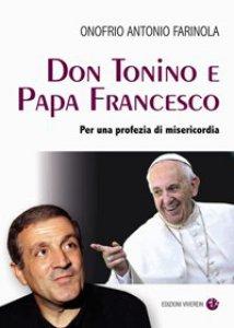 Copertina di 'Don Tonino e Papa Francesco'