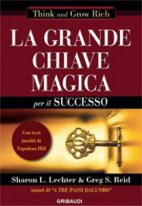 Copertina di 'La grande chiave magica per il successo'