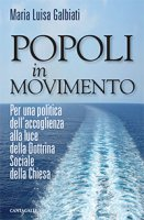 Popoli in movimento - Maria Luisa Galbiati