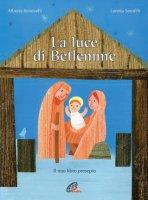 La luce di Betlemme - Alberto Benevelli