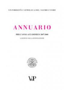 Copertina di 'Annuario dell'Università Cattolica del Sacro Cuore per l'anno accademico 2007-2008. LXXXVII dalla fondazione'