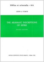 The aramaic inscriptions of Sefire - Fitzmyer Joseph A.