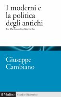 I moderni e la politica degli antichi - Giuseppe Cambiano