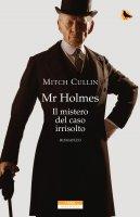 Mr Holmes - Mitch Cullin