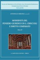 Modernità del pensiero giuridico di G. Criscuoli e diritto comparato - Antonello Miranda