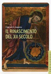 Copertina di 'Il rinascimento del XII secolo'