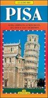 Pisa. Guida completa ai monumenti, all'arte e alle tradizioni - Valdés Giuliano