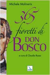 Copertina di '365 fioretti di Don Bosco'