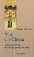 Maria è la Chiesa - Greshake Gisbert