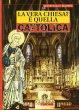 La vera Chiesa? � quella cattolica - Barra Gianpaolo