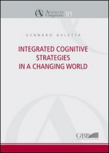 Copertina di 'Integrated cognitive strategies in a changing world'