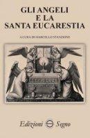 Gli angeli e la Santa Eucarestia - Marcello Stanzione