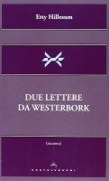 Due lettere da Westerbork. - Etty Hillesum
